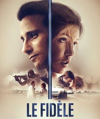 """Affiche du film """"Le Fidèle"""""""