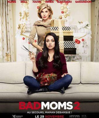 """Affiche du film """"Bad Moms 2"""""""
