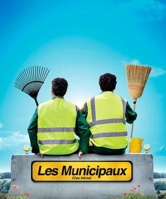 """Affiche du film """"Les Municipaux, ces héros"""""""