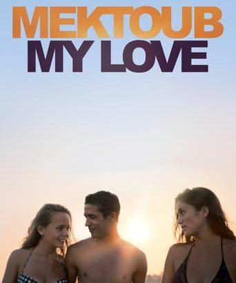 "Affiche du film ""Mektoub, My Love: Canto Uno"""