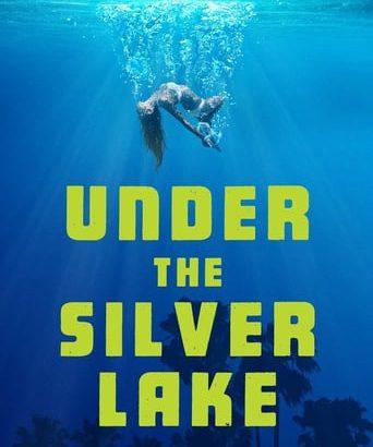 "Affiche du film ""Under the Silver Lake"""