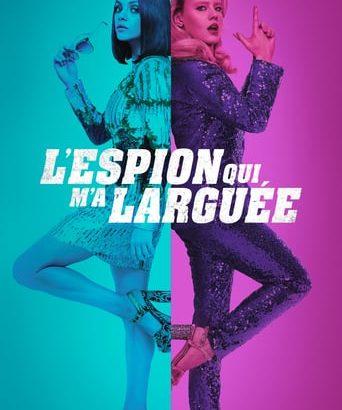 """Affiche du film """"L'espion qui m'a larguée"""""""