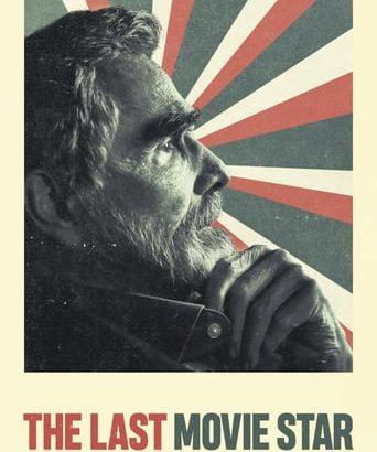 """Affiche du film """"The Last Movie Star"""""""