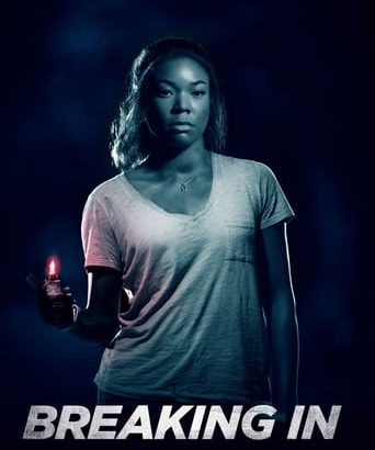 "Affiche du film ""Breaking In"""