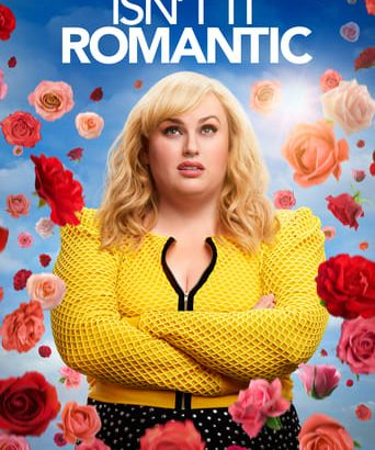 "Affiche du film ""Isn't It Romantic"""