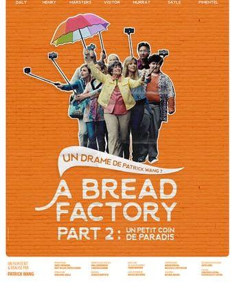 """Affiche du film """"A Bread Factory, Part 2 : Un petit coin de paradis"""""""