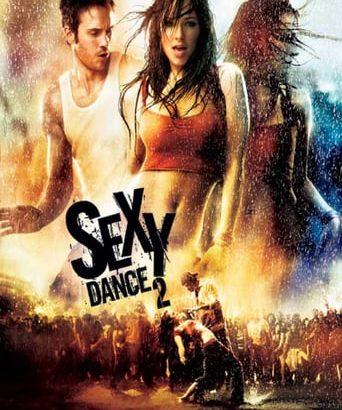 """Affiche du film """"Sexy Dance 2"""""""