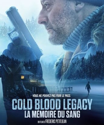 "Affiche du film ""Cold Blood Legacy: La mémoire du sang"""