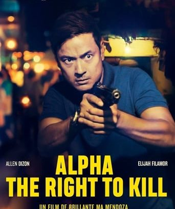 "Affiche du film ""Alpha: The Right to Kill"""