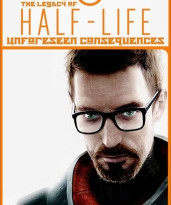 "Affiche du film ""Unforeseen Consequences: Uncovering the Legacy of Half-Life"""