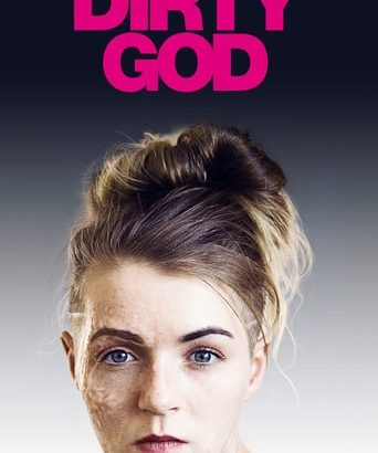 "Affiche du film ""Dirty God"""