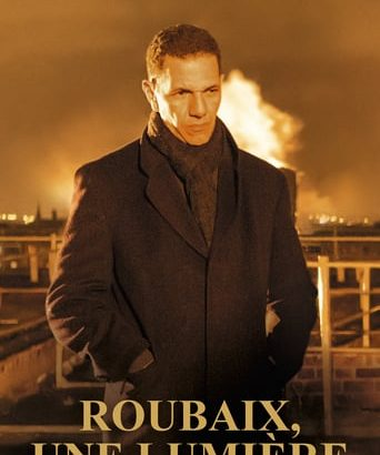 """Affiche du film """"Roubaix, une lumière"""""""