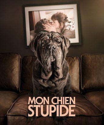 """Affiche du film """"Mon chien stupide"""""""