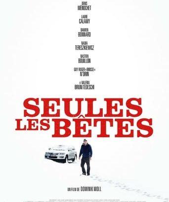 """Affiche du film """"Seules les Bêtes"""""""